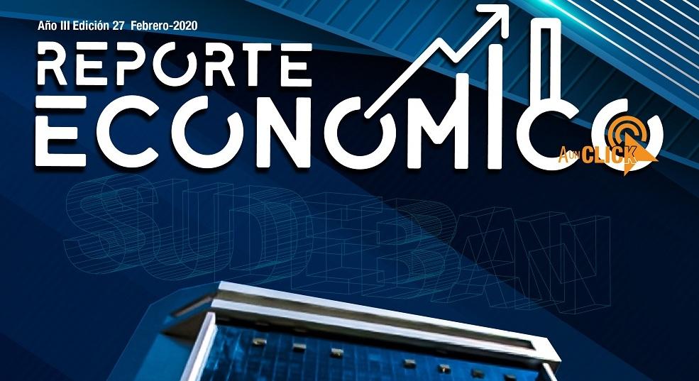Reporte Económico en su Edición Nº 27 da a conocer las nuevas políticas para fortalecer el Sistema Productivo Nacional